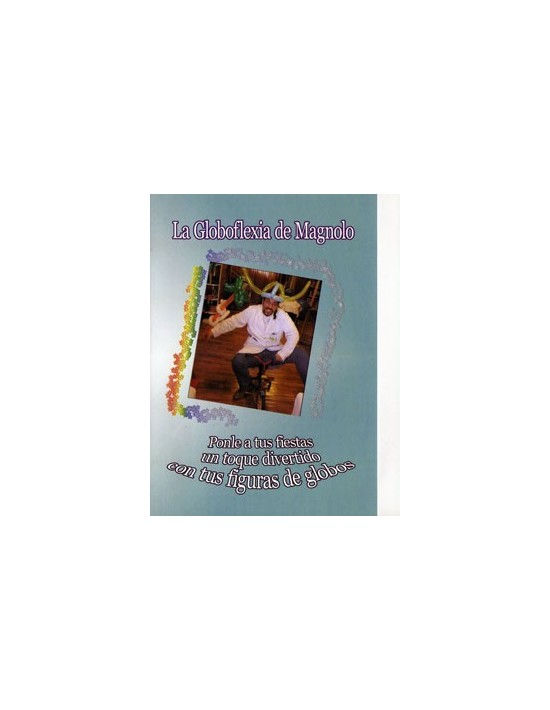 La globoflexia de magnolo (dvd) español Magnolo Español
