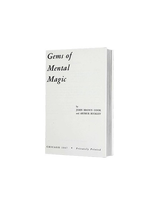Gems of mental magic by arthur buckley and the conjuring arts research center - ebook download (desc Genérico Descargables